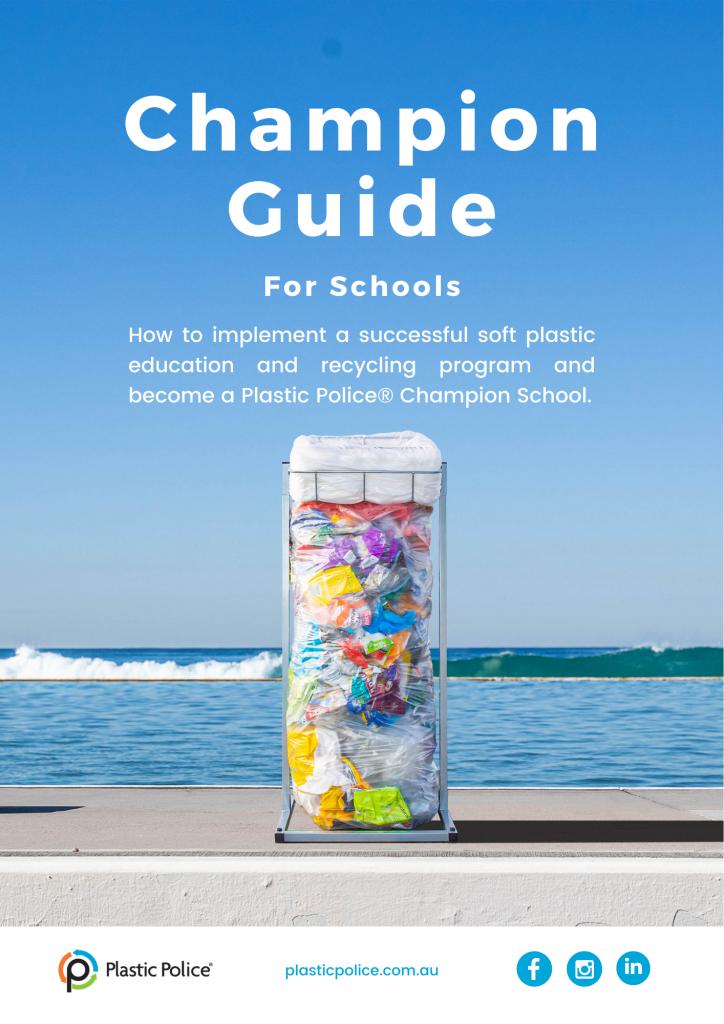 Plastic Police Champion Guide for Schools